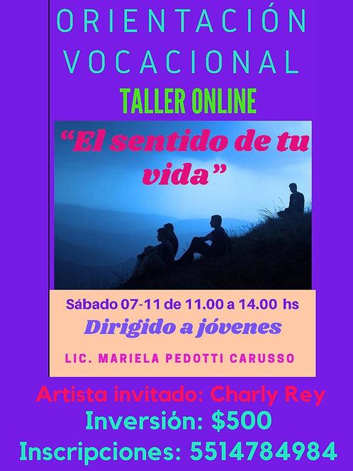 """Taller Online """"El sentido de tu vida"""""""