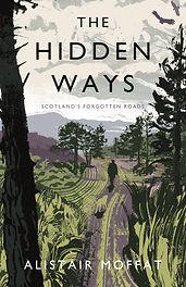 The Hidden Ways byAlistair Moffat