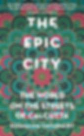 The Epic City byKushanava Choudhury