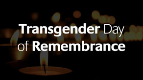 Reflections on the 2018 Transgender Day of Remembrance