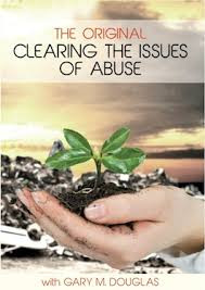 The Original Clearing The Issues of Abuse de Gary Douglas