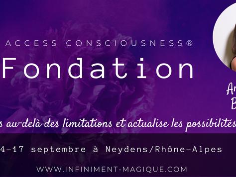 Classe Fondation d'Access Consciousness®  facilitée par Angélique Bernard à Neydens Rhône-Alpes