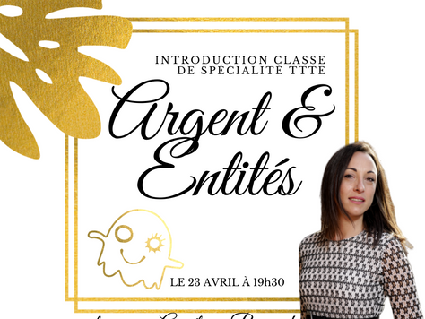 Introduction classe de spécialité TTTE  Argent & Entités facilitée par Angélique Bernard CF, TTT
