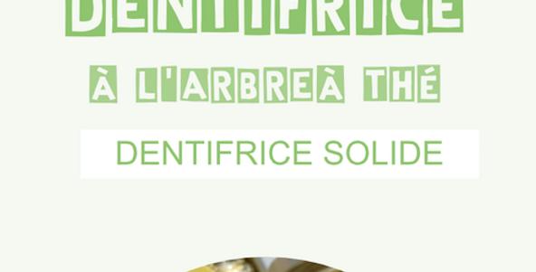 Dentifrice au Tea Tree - L'Arbre a savon - 30Gr