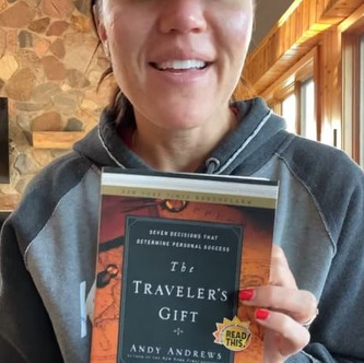 """""""THE TRAVELER'S GIFT"""" (Chapter 4): The Second Decision for Success 