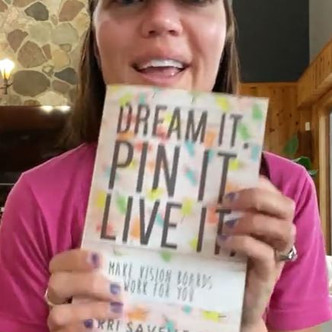 """""""DREAM IT, PIN IT, LIVE IT"""" (Introduction) Why do We Need a Vision Board: 