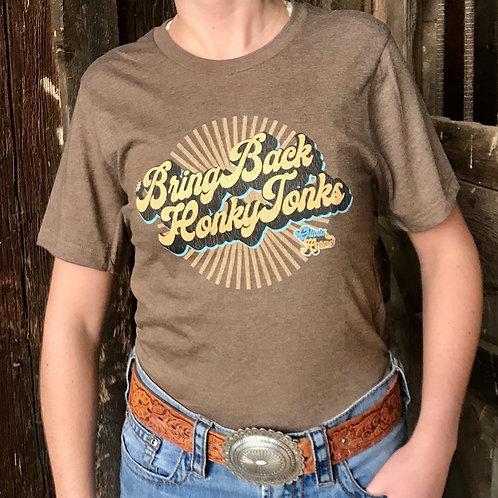 #Bring Back Honky Tonks T-Shirt