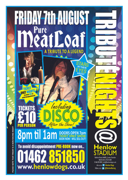 PHASE 2. Henlow Dogs - TRIBUTE NIGHT - Pure MeatLoaf - A4 Posters  [7 Aug 2015].