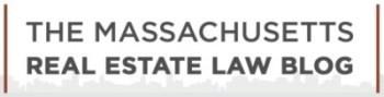 Massachusetts Real Estate Law Blog