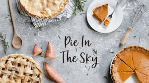 Pie in the Sky 2019