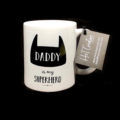 Daddy is my Superhero Mug