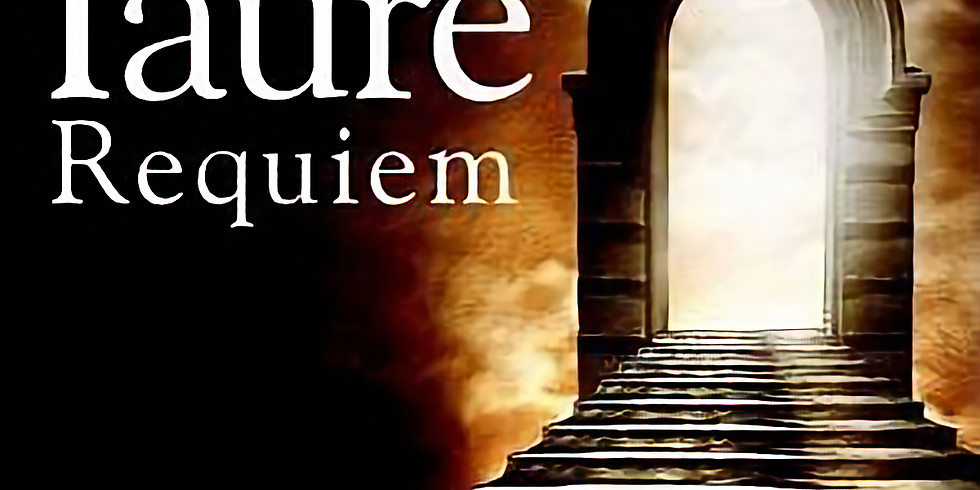 The Circle of Life: Faure's Requiem