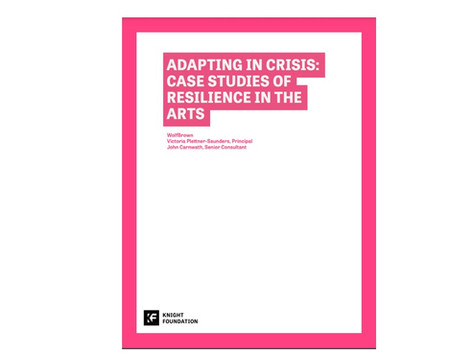 Adapting in Crisis: Case Studies of Resilience in the Arts