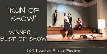 "DGDG wins ""Best of Show"" at the 2019 Houston Fringe Festical"