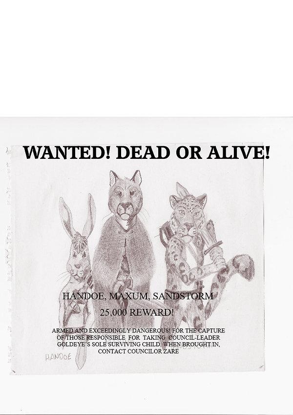 Wanted Dead or Alive! Handoe, Maxum and