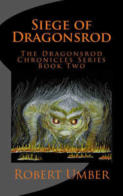 Siege_of_Dragonsrod_Cover_for_Kindle