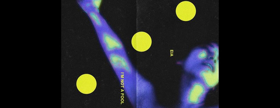 에이아(EIA) - I'M NOT A FOOL (Official Audio)