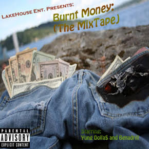 Burnt Money: The Mixtape