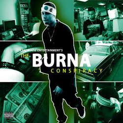 The Burna Conspiracy