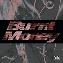 Burnt Money EP