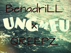 UNGMFU: The Mixtape - BenadriLL & Qreepz