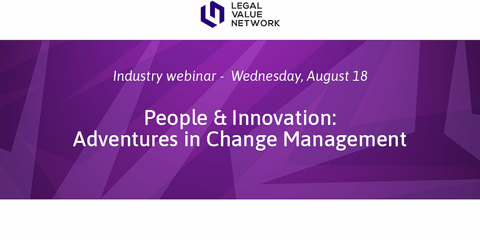 People & Innovation:  Adventures in Change Management