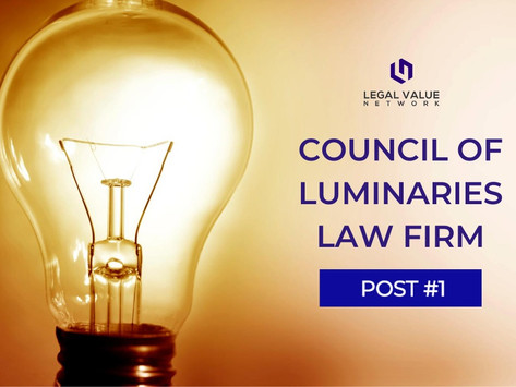 7.24.20: Council of Luminaries LAW FIRM