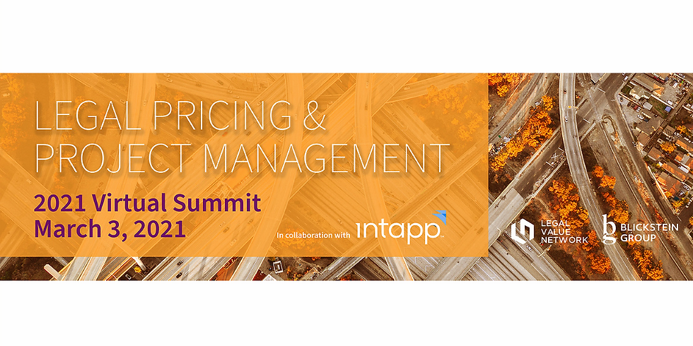 Legal Pricing and Project Management 2021 Virtual Summit - LVN Members Only