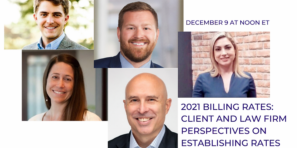 2021 Billing Rates: Client and Law Firm Perspectives on Establishing Rates During COVID-19