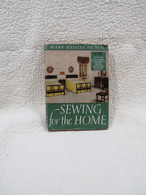 Sewing For The Home Book Mary Brooks Picken Vintage