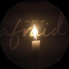 Do Not Be Afraid - thumbnail.png