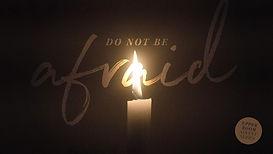 Do Not Be Afraid - title.jpg