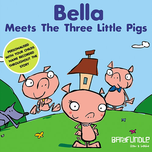 Bella Meets The Three Little Pigs - Download