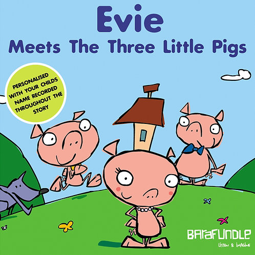 Evie Meets The Three Little Pigs - Download