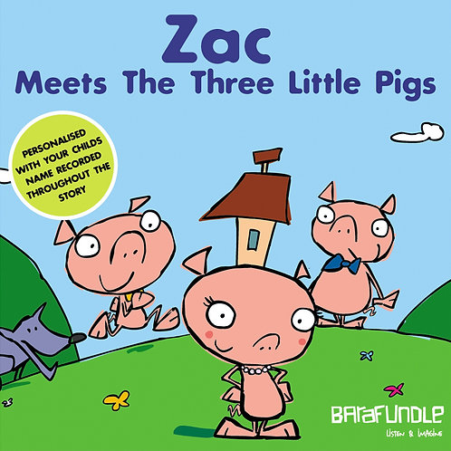 Zac Meets The Three Little Pigs - Download