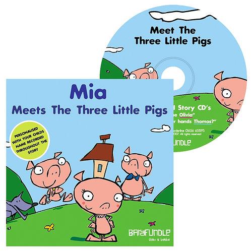 Mia Meets The Three Little Pigs - CD