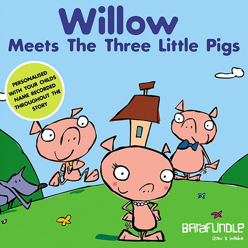 Willow Meets The Three Little Pigs - Download