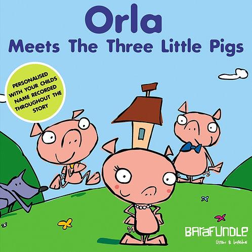 Orla Meets The Three Littls Pigs - Download
