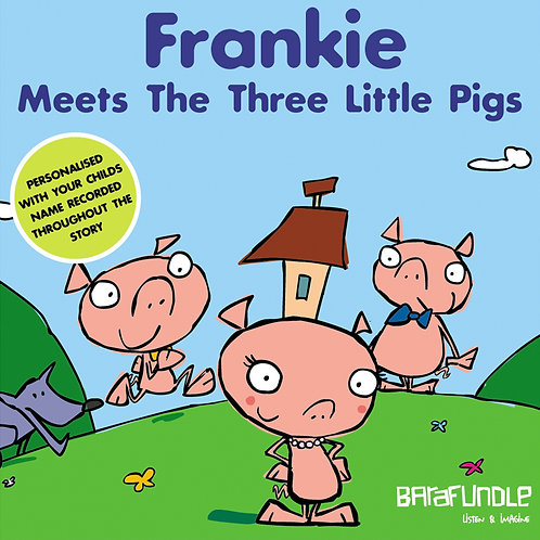 Frankie Meets The Three Little Pigs - Download