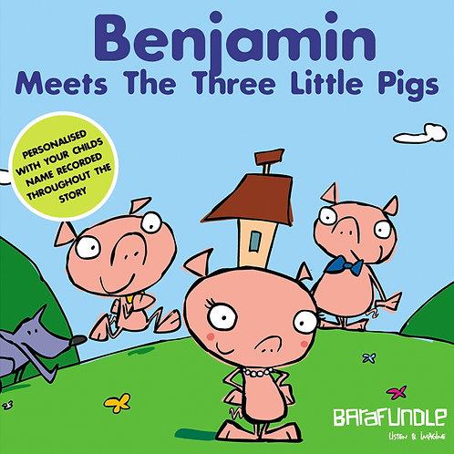 Benjamin Meets The Three Little Pigs - Download