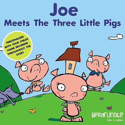 Joe Meets The Three Little Pigs - Download
