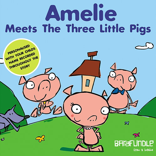 Amelie Meets The Three Little Pigs - Download