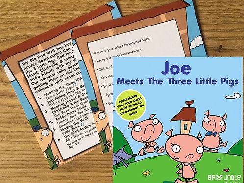 Joe Meets The Three Little Pigs - Voucher
