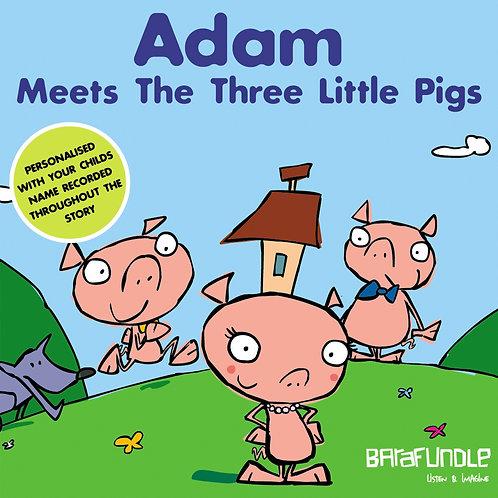 Adam Meets the 3 Little Pigs - Download