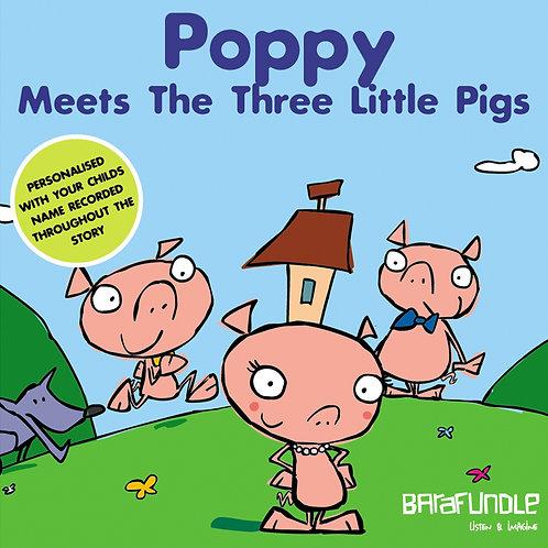 Poppy Meets The Three Littls Pigs - Download