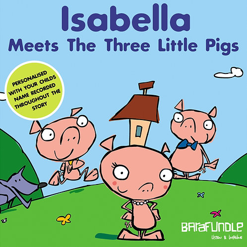 Isabella Meets The Three Little Pigs - Download