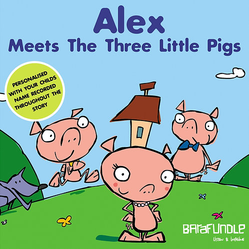 Alex Meets The Three Little Pigs - Download
