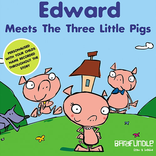 Edward Meets The Three Little Pigs - Download