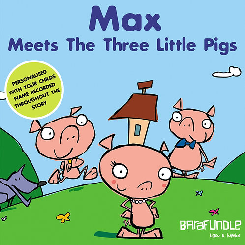 Max Meets The Three Little Pigs - Download