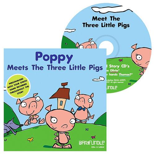 Poppy Meets The Three Little Pigs - CD